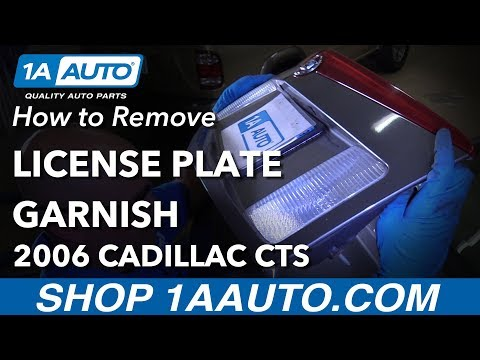 How to Replace License Plate Garnish 03-07 Cadillac CTS