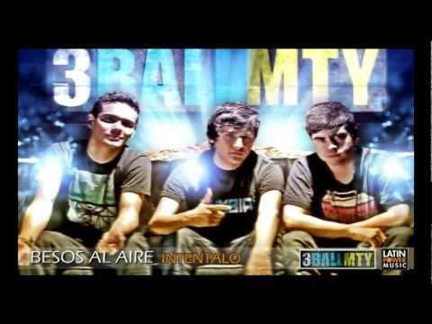 3ballmty - Besos Al Aire (feat. America Sierra & El Smoky) - Audio