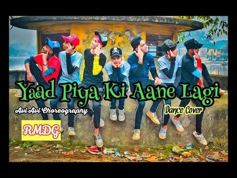 Yaad Piya Ki Aane Lagi|dance Cover|divya Khosla|neha Kakkar|avi Avi Choreography
