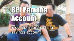BPI Pamana Account: Free life Insurance in a savings account