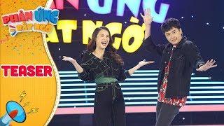 Phản ứng bất ngờ |Teaser: Những màn ''chặt chém'' khách mời vô bờ bến của 2 MC Ngô Kiến Huy và Sam