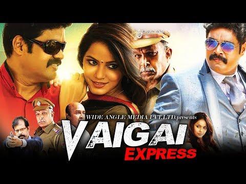 Vaigai Express (2018) | New South Indian...