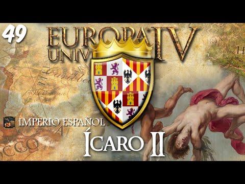 ÍCARO II | Hispania Universalis | EUIV | Ep. 49