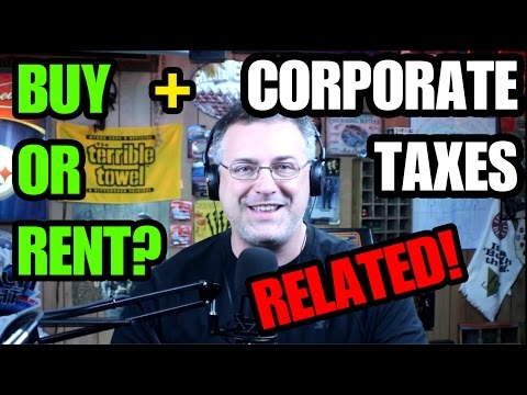 Buy or Rent & Taxing Corporations