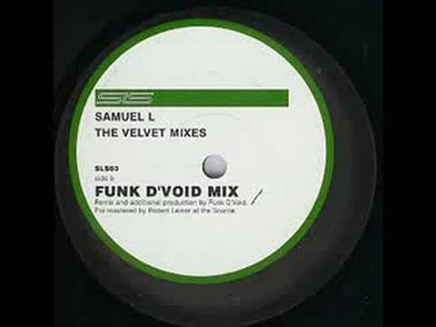 Samuel L Session - Velvet (Funk D'Void Mix)
