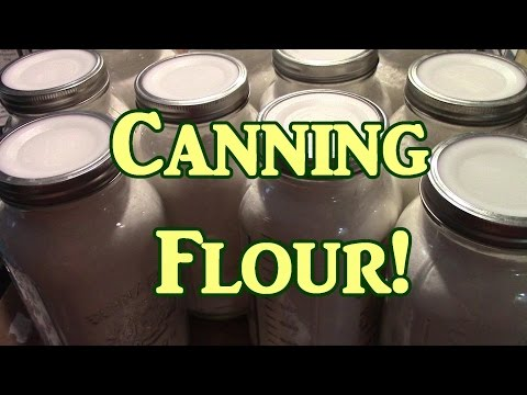 Canning Flour!