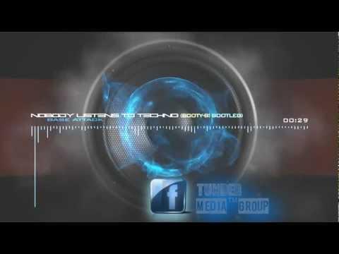 Base Attack - Nobody Listens To Techno (Booty-B! Bootleg) PROMO VIDEO [Full]