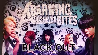 Скачать A Barking Dog Never Bites BLACK OUT
