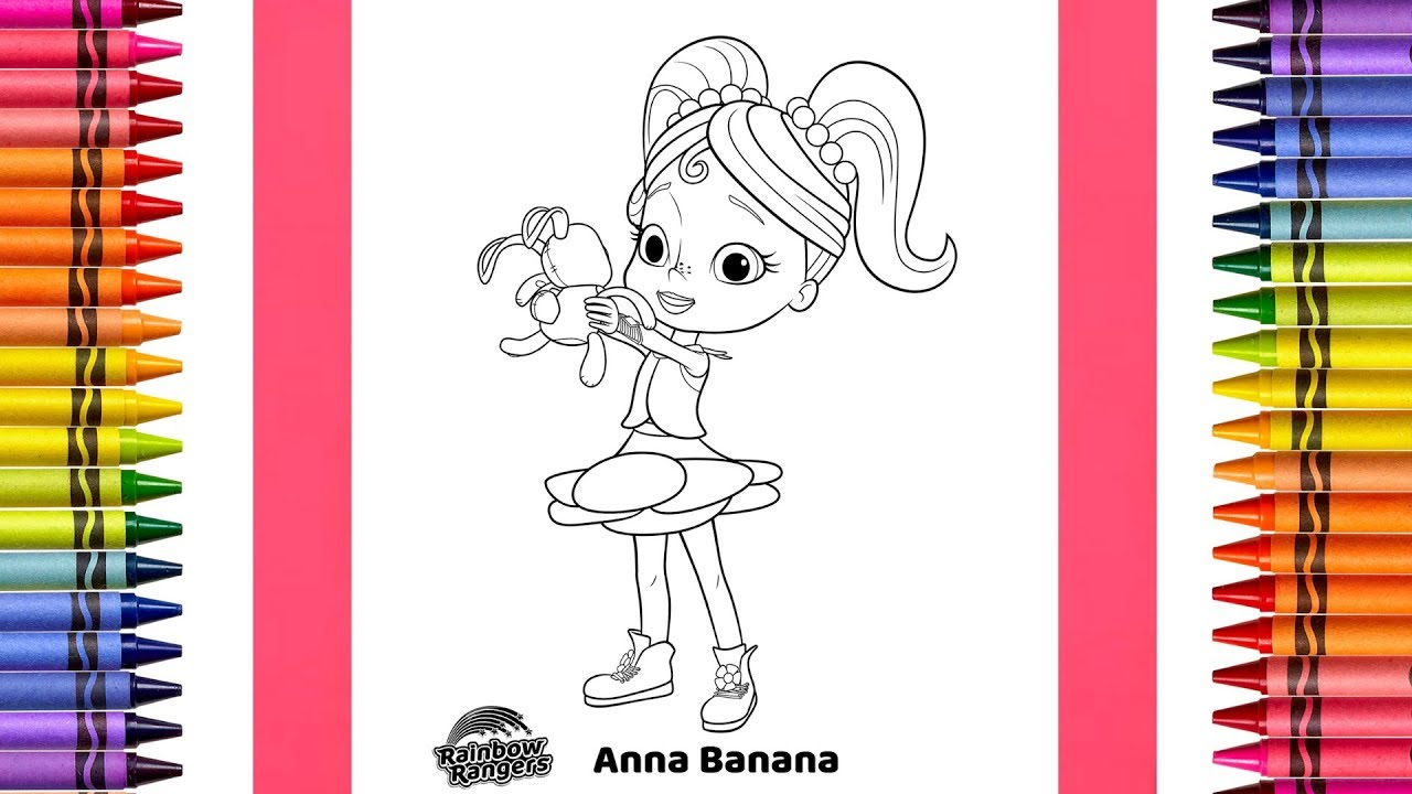 The Coloring Couple Presents Anna Banana From Rainbow Rangers Coloring Pages For Kids How To