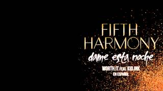 Baixar - Fifth Harmony Worth It Dame Esta Noche Feat Kid Ink Audio Oficial Grátis