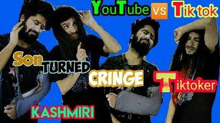 My Son Turned Cringe TikToker   YouTube Vs TikTok    Funny kashmir
