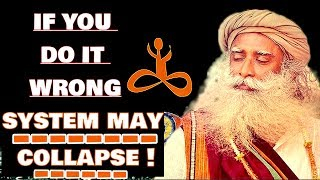 During 2,5 years Every Day Practice this!- Sadhguru on Becoming Hatha Yogi