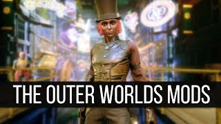 The Outer Worlds Mods are Finally Here - A Look At The Incredible New Releases
