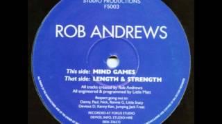 Rob Andrews - Length & Strength