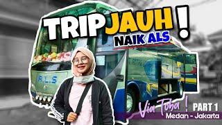 Download lagu Pertama Kali NGETRIP JAUH Naik Bus ALS Medan - Jakarta !! (Part 1)