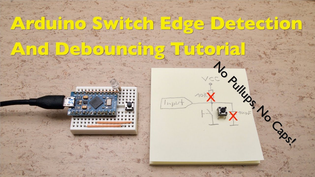 Arduino Switch Button Edge Detection And Debouncing Tutorial