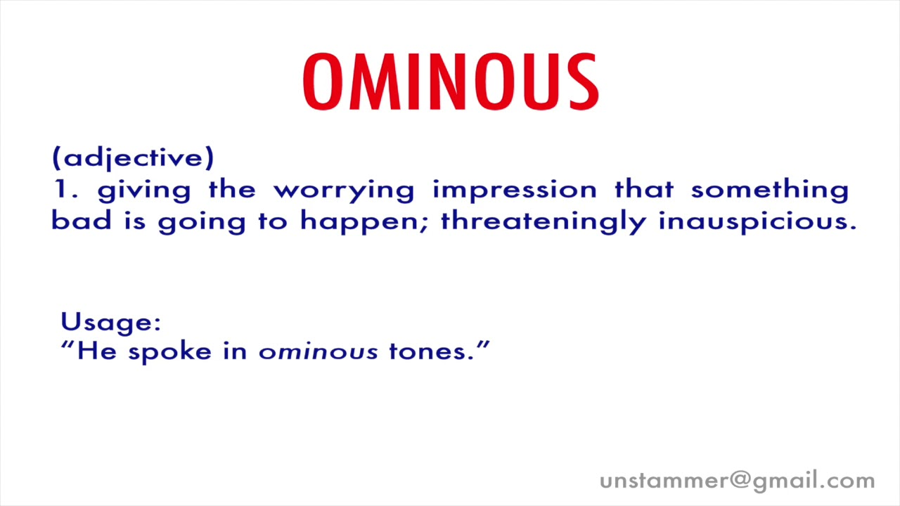 How to Pronounce Ominous