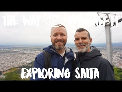 Exploring Salta / Argentina Vlog #94 / The Way We Saw It
