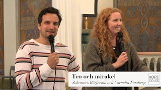 Tro och mirakel: Johannes Börjesson och Cornelia Forsberg