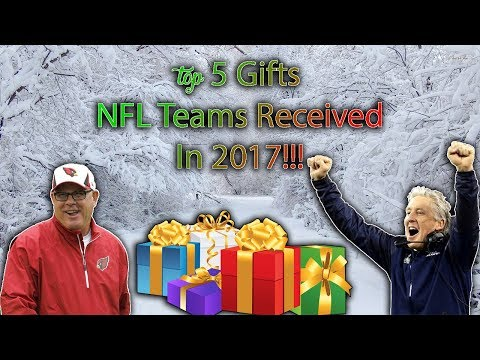 Top 5 Gifts NFL Teams Received In 2017!!!