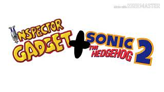 Inspector Gadget (Main theme) + Sonic the Hedgehog (Mystic Ruins)