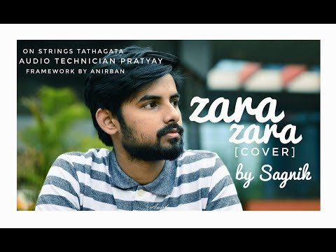 || ZARA ZARA || Song Cover || by Sagnik