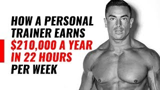 How A Personal Trainer Earns $210,000 A Year In 22 Hours Per Week