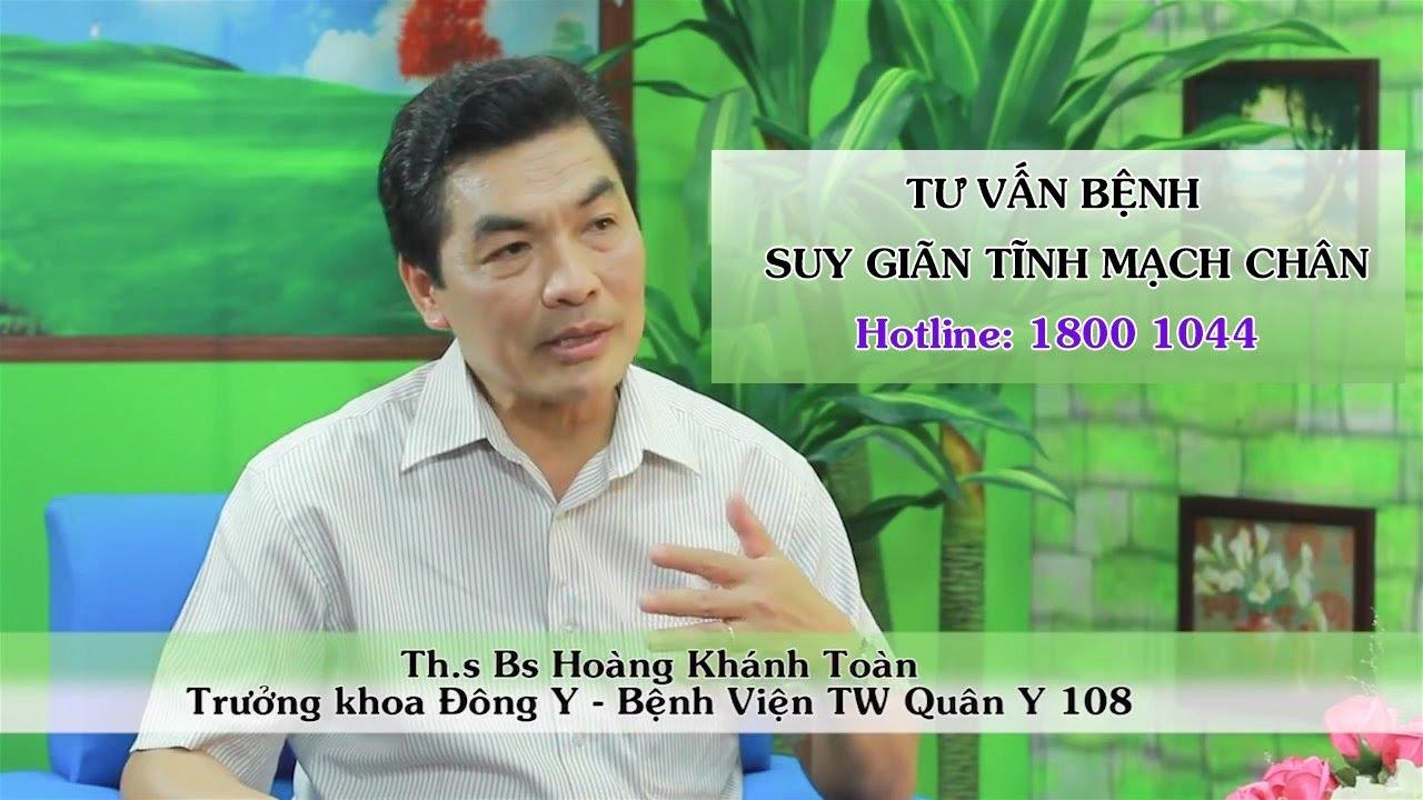 Ths. Bs Hoàng Khánh Toàn - tư vấn bệnh suy giãn tĩnh mạch chân cùng BoniVein của công ty Botania