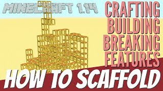 Scaffold in Minecraft for Update 1.14: How to Craft It Use It Break it & its features with Avomance