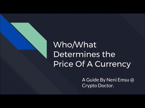What/Who Determines The Price Of Cryptocurrencies?