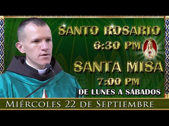 ⛪ Rosario y Santa Misa ⚜️ Miércoles 22 de Septiembre 6:30 pm | Caballeros de la Virgen