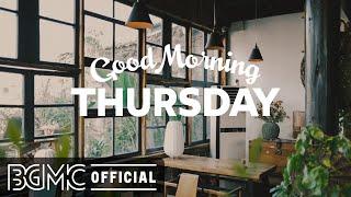 THURSDAY MORNING JAZZ: Sweet May Jazz Cafe & Bossa Nova Music Instrumental
