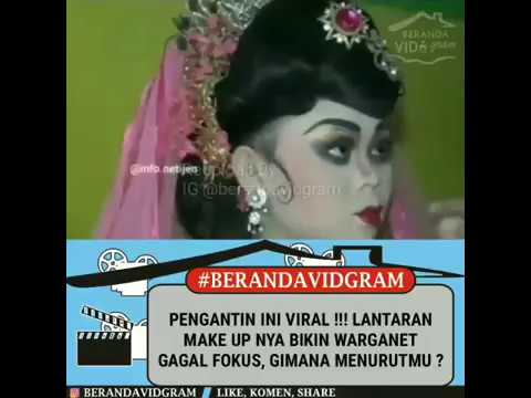 Viral Make Up Pengantin Bikin Gagal Fokus Youtube