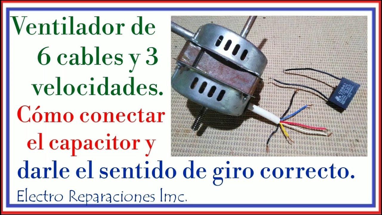 Ventilador 6 cables 3 velocidades.  Cómo Encontrar la conexión de capacitor.