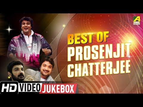 Best Of Prosenjit Chatterjee  Bengali Movie Songs Video Jukebox  প্রসেনজিৎ চ্যাটার্জী