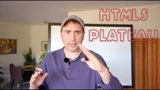 What is the HTML5 Plateau?