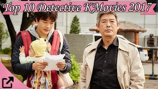 Top 10 Detective Korean Movies 2017 (All The Time)