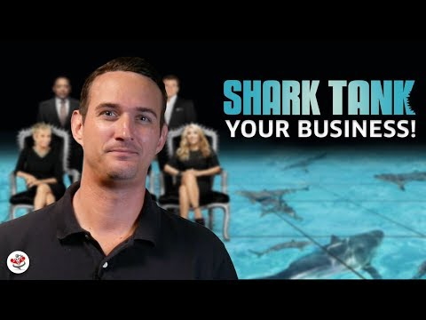 HOW TO SHARK TANK YOUR BUSINESS (acquiring the talent & experience to grow your small business)