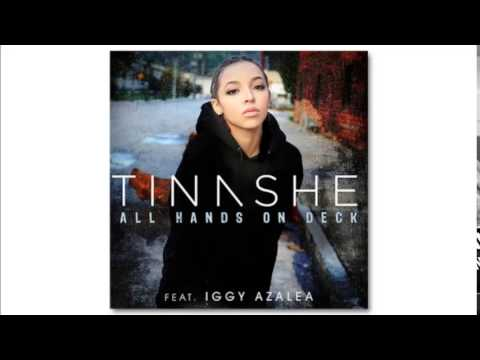 Tinashe - All Hands On Deck (Remix) [feat. Iggy Azalea] (Audio) + DOWNLOAD