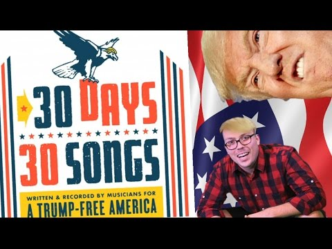 30 Songs For a Trump-Free America, and Political Music in 2016
