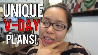 Unique Vday Plans!!! (february 11, 2015) - Saytiocoartillero