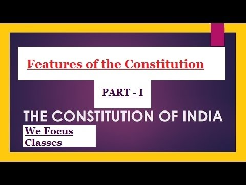 SSC CGL Polity 4- Structure and Special features of Constitution-1