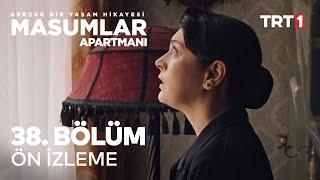 Masumlar Apartmanı 38. Bölüm Ön İzleme   Yeni Sezon