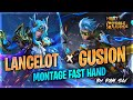 - FAST HAND LANCELOT X GUSION MONTAGE SO SATISFYING 😱 | RANK HIGHLIGHTS | MOBILE LEGENDS BANG BANG