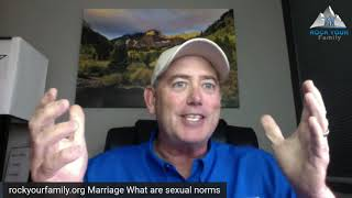 Marriage   What are sexual norms?