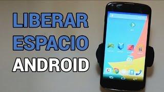 Cómo liberar espacio en Android - Trucos Android en Español