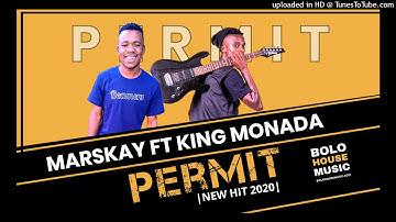 Marskay ft king monada permit