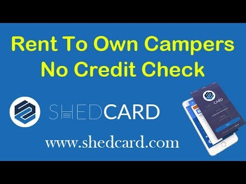Rent To Own Campers No Credit Check