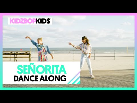 KIDZ BOP Kids - Señorita (Dance Along)