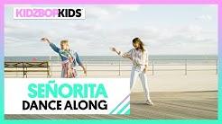 KIDZ BOP Kids - Señorita (Dance Along) [KIDZ BOP 40]